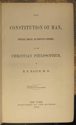 The constitution of man; physically, morally, and spiritually considered; or, the Christian ...