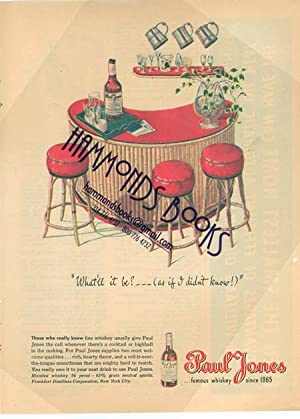 """Advertisement for Paul Jones-Famous Whiskey Since 1865 - """"What'll it Be? . (As if I Didn&..."""