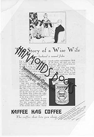 "Advertisement for Kaffee Hag Coffee, the Coffee That Lets You Sleep - ""The Story of a Wise ..."