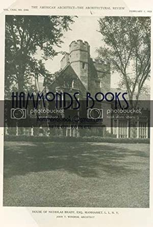Article: House of Nicholas Brady, Manhasset L. I. N. Y. ; John T. Windrim, Architect; 5 Pages of ...