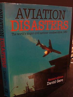 Aviation Disasters The World's Major Civil Airliner: Gero, David