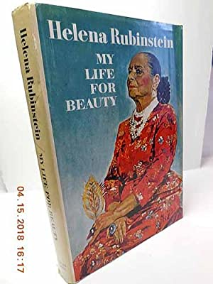 My Life For Beauty: Rubinstein, Helena