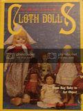 Collectors Encyclopedia of Cloth Dolls: From Rag Baby to Art Object: Anderton, Johana Gast