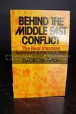 Behind The Middle East Conflict: The Real: Alroy, Gil Carl