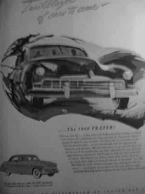 """1949 Advertisement for Frazer """"Trailblazer of Cars to Come"""": Automobile Advertisement"""