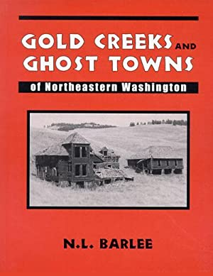 Gold Creeks & Ghost Towns of Northeast: Barlee Bill