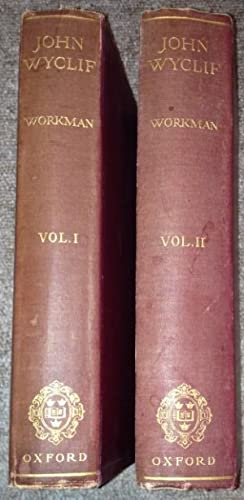 John Wycliff - A Study Of the English Medieval Church. In 2 Volumes.