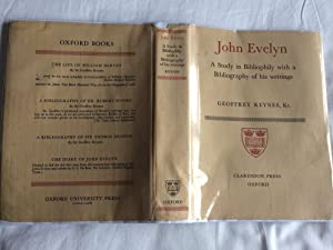 JOHN EVELYN - A Study in Bibliophily with a Bibliography of his writings.