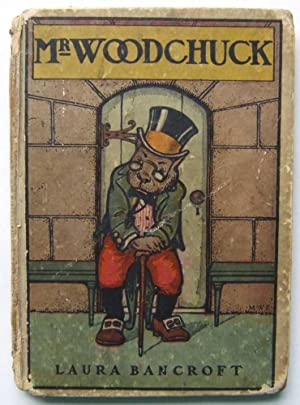 Mr. Woodchuck: The Twinkle Tales [First Edition]: Baum (writing as