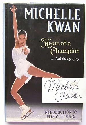 Michelle Kwan: Heart of a Champion An: Laura M. James;