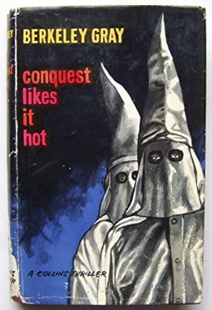 Conquest Likes it Hot: Berkeley Gray (pseudonym