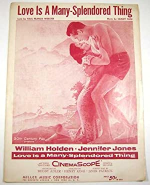 Love is a Many-Splendored Thing [Sheet Music]: Paul Francis Webster;