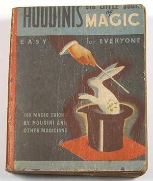 Houdini's Big Little Book of Magic: Easy: Houdini, Harry