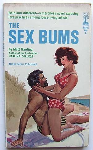 The Sex Bums: Harding, Matt
