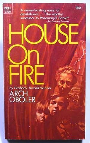 House On Fire: Oboler, Arch
