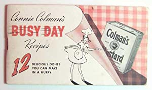 Connie Colman's Busy Day Recipes: 12 Dishes You Can Make in a Hurry(Colman's Mustard Promotional ...