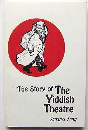 The Story of the Yiddish Theatre: Zohn, Hershel