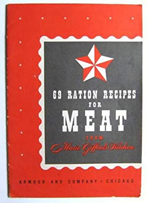69 Ration Recipes for Meat From Marie Gifford's Kitchen (Promotional Cook Book)
