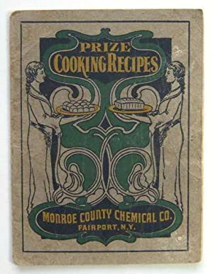 Prize Cooking Recipes, Monroe County Chemical Co. (Promotional Cook Book)