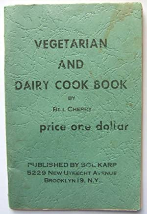 Vegetarian and Dairy Cook Book