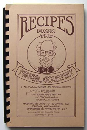 Recipes From the Frugal Gourmet: A Television Series on Frugal Cooking