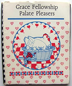 Grace Fellowship Palate Pleasers (Queens, New York, Regional / Community Cookbook)