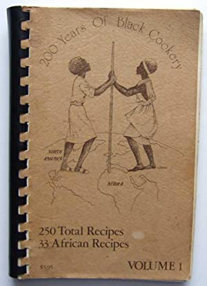 200 Years of Black Cookery, Volume 1