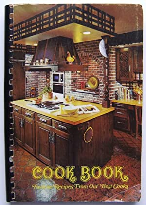 Cook Book: Favorite Recipes from Our Best Cooks (Compiled by St. Mary's Guild of St. Mary's Churc...