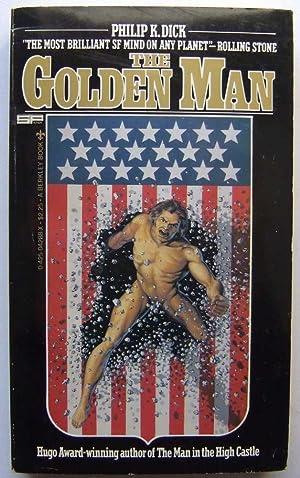 The Golden Man: Philip K. Dick; Mark Hurst (ed)