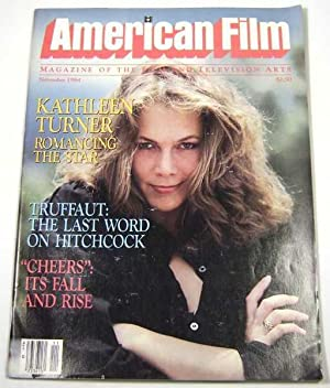 American Film (November, 1984, Volume 10, #2): Editors; Kathleen Turner