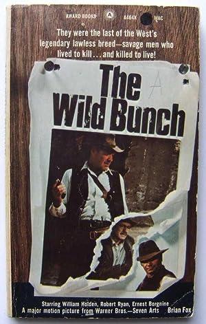 The Wild Bunch: Brian Fox; Sam Peckinpah