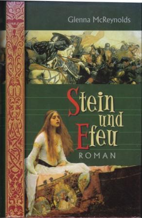 Stein und Efeu.: McReynolds, Glenna