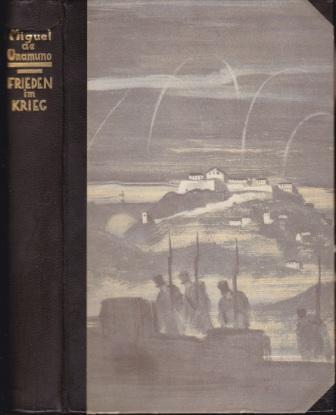 Frieden im Krieg. Ein Roman aus dem: Unamuno, Miguel de