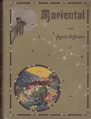 Mariental. Eine Erzählung für junge Mädchen.: Hoffmann, Agnes