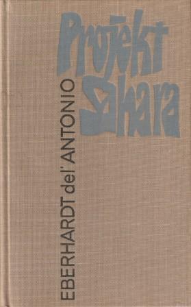 Projekt Sahara.: del' Antonio, Eberhardt
