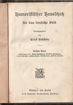 Humoristischer Hausschatz für das deutsche Volk. Dritter: Eckstein, Ernst (Hrsg.)