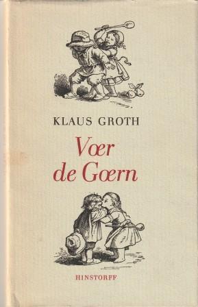 Voer De Goern Kinderreime Alt Und Neu Groth Klaus