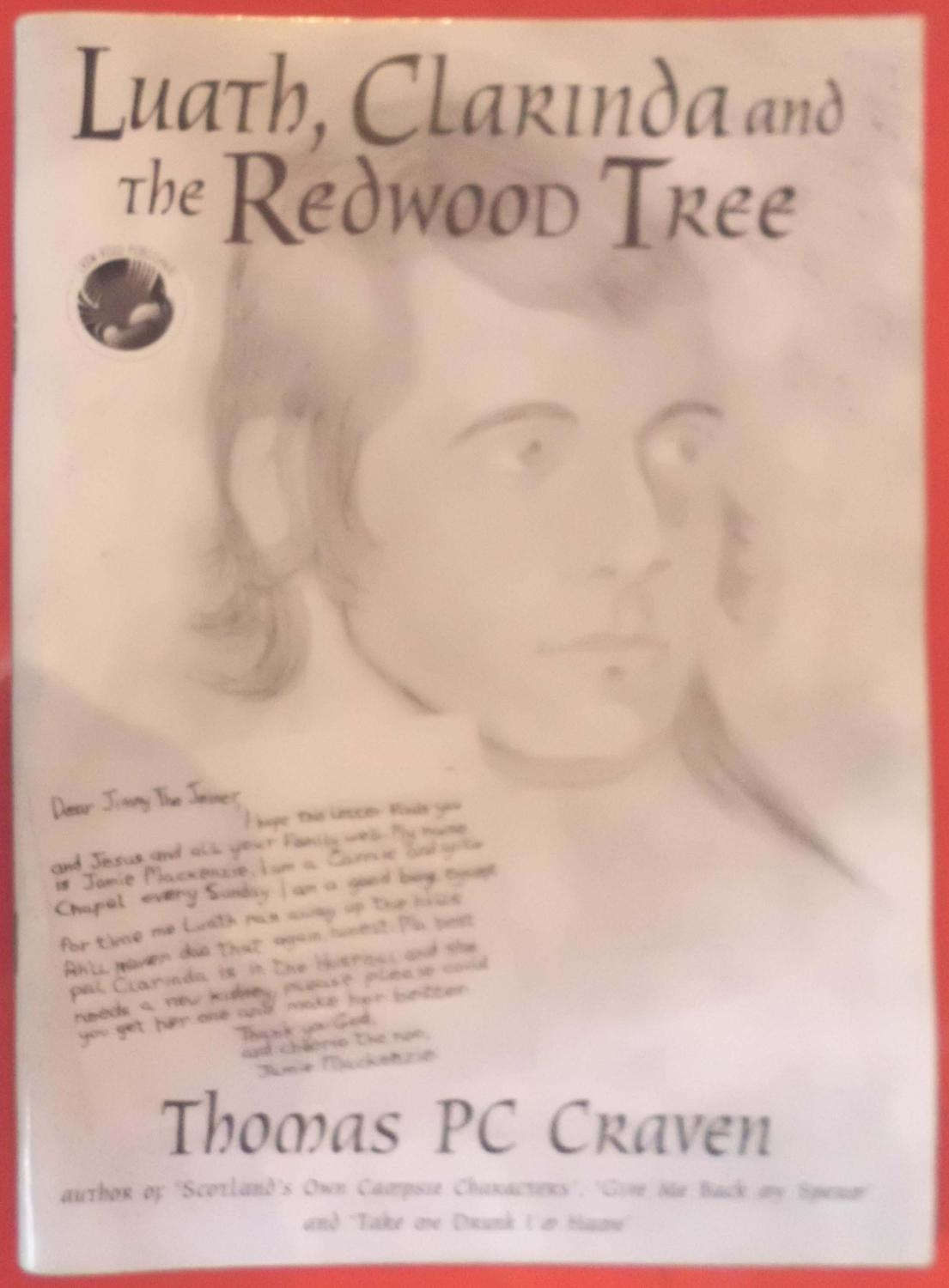 Luath, Calrinda and the Redwood Tree (Luath Books Book 1)