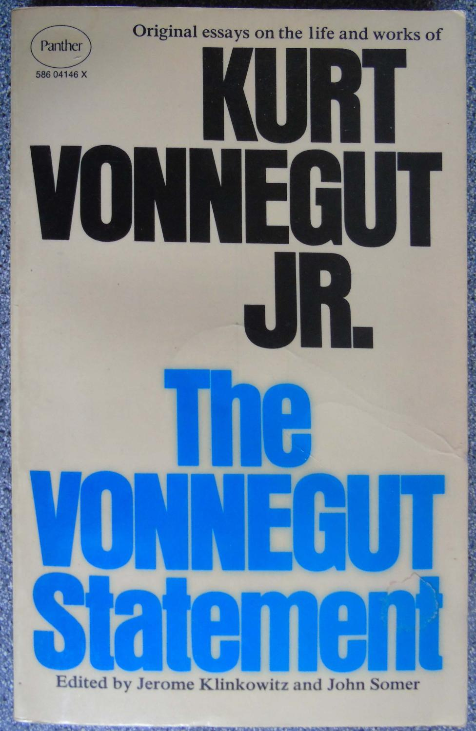 the vonnegut statement original essays on the life and work of  the vonnegut statement original essays on the life and work of kurt vonnegut jr by klinkowitz jerome somer john abebooks