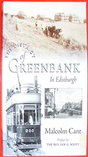 The District of Greenbank In Edinburgh (Signed Limited Edition No. 1254 of 2000)