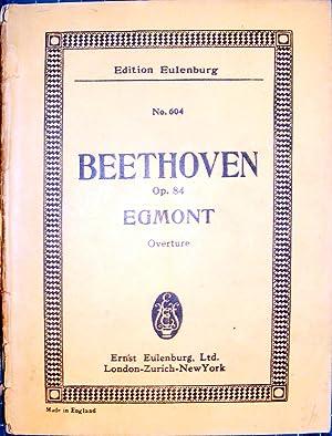 Overture To Goethe's Egmont Op. 84: Ludwig Van Beethoven