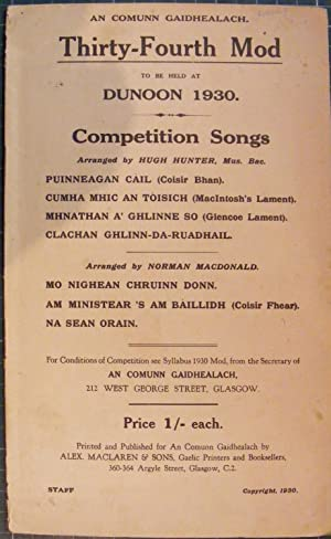 An Comunn Gaidhealach, Thirty-Fourth Mod To Be Held At Dunoon 1930. Competition Songs