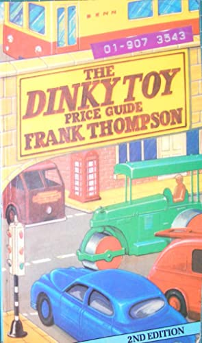 The Dinky Toy Price Guide: Thompson, Frank