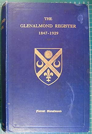 The Glenalmond Register 1847-1929