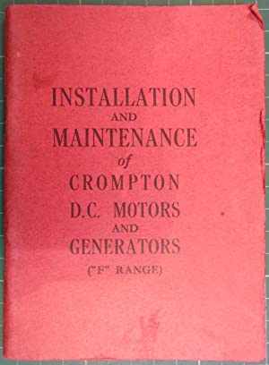 Installation and Maintenance of Crompton D C Motors and Generators (F Range)