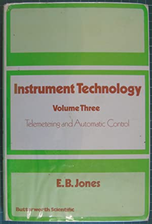 Instrument Technlogy Volume Three - Telemetering and Automatic Control