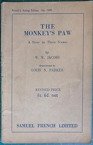 The Monkey's Paw: A Story In Three: Jacobs, W.W. &