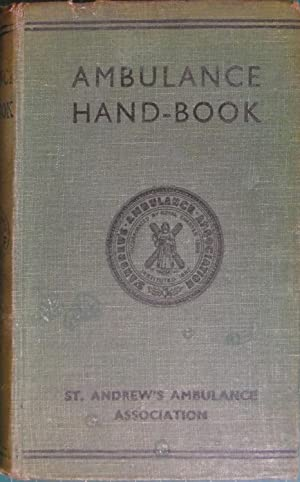 Ambulance Hand-Book, On the Principles Of First-Aid: Gerstenberg, Gaylor, Gunn