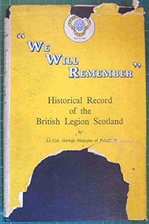 """We Will Remember"""" Historical Record of the: Lt Col George"""