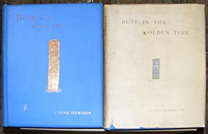 Bute In The Olden Time with illustrations, maps and plans